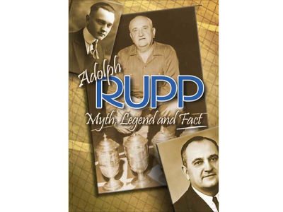 Kentucky Wildcats Adolph Rupp: Myth, Legend, and Fact DVD
