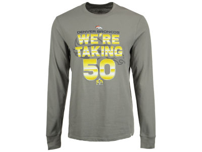 Denver Broncos '47 NFL Men's Super Bowl 50 Were Taking Long Sleeve T-Shirt