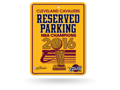 Cleveland Cavaliers 2016 NBA Finals Champs Parking Sign - EVENT