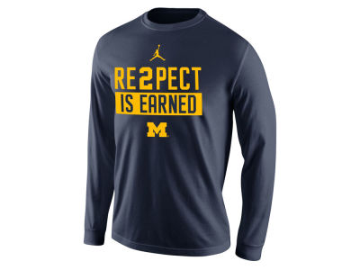 Michigan Wolverines Nike NCAA Men's Re2pect Is Earned Long Sleeve T-Shirt