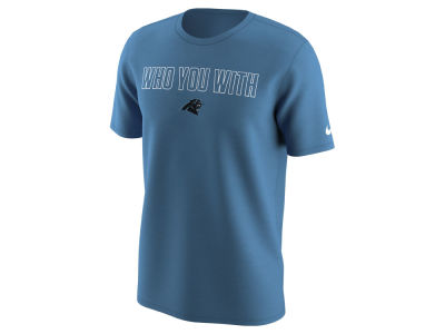 Carolina Panthers Nike NFL Men's Who You With T-Shirt