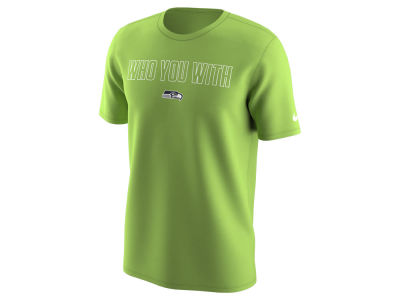 Seattle Seahawks Nike NFL Men's Who You With T-Shirt