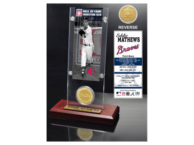 Atlanta Braves Eddie Mathews Highland Mint MLB Hall of Fame Ticket & Bronze Coin Acrylic Desk Top